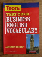 Anticariat: Alexander Hollinger - Test your business english vocabulary