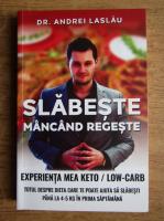 Andrei Laslau - Slabeste mancand regeste
