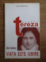 Anticariat: Antonio Maria Sicari - Sfanta Tereza din Lisieux