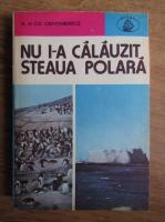 Anticariat: C. Centkiewicz - Nu i-a calauzit Steaua Polara