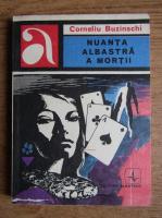 Corneliu Buzinschi - Nuanta albastra a mortii
