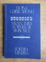 Anticariat: Doina Curticapeanu - Odobescu sau Lectura formelor simbolice