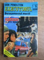 Don Pendleton - Executorul. Detasamentul mortii