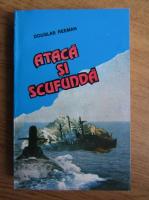 Douglas Reeman - Ataca si scufunda
