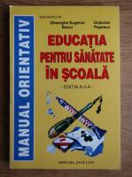 Elena Arbore - Educatia pentru sanatate in scoala (editia a II-a)