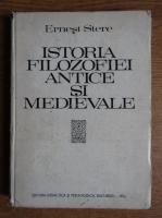 Ernest Stere - Istoria filozofiei antice si medievale