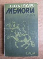 Anticariat: Eugen Uricaru - Memoria