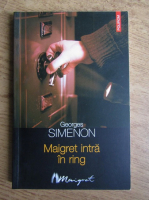 Anticariat: Georges Simenon - Maigret intra in ring