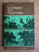 Anticariat: Ion Arama - Luntrasii lui Vlad Voda