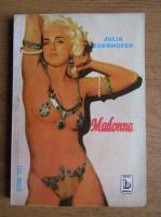 Anticariat: Julia Edenhofer - Madonna
