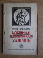 Anticariat: Mihail Sadoveanu - Lacrimile Ieromonahului Veniamin (1926)