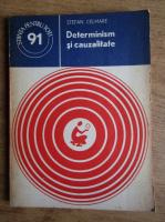 Anticariat: Stefan Celmare - Determinism si cauzalitate