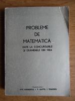 Anticariat: Titu Andreescu, Ioan V. Maftei Buhaiesti - Probleme de matematica date la concursurile si examenele din 1984