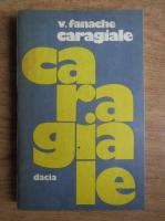 V. Fanache - Caragiale