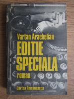 Anticariat: Vartan Arachelian - Editie speciala