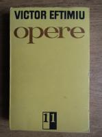 Anticariat: Victor Eftimiu - Opere (volumul 11)