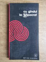 Anticariat: Victor Lotreanu - Cu gandul la Hipocrat