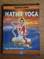 Yog Ramacharaka - Hatha yoga