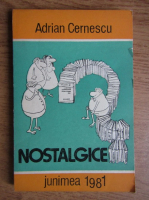Adrian Cernescu - Nostalgice