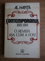 Anticariat: Al. Hanta - Contemporanul 1881-1891. O revista asa cum a fost