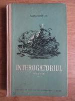 Alexandru Jar - Interogatoriul