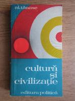 Alexandru Tanase - Cultura si civilizatie