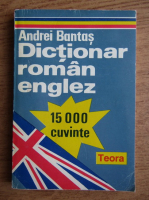 Anticariat: Andrei Bantas - Dictionar roman-englez, 15000 cuvinte