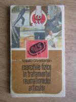 Constantin Vasile - Exercitiile fizice in tratamentul reumatismului articular
