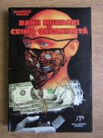 Anticariat: Costica Voicu - Banii murdari si crima organizata