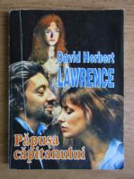 Anticariat: David Herbert Lawrence - Papusa capitanului