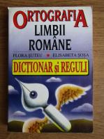 Flora Suteu - Ortografia limbii romane