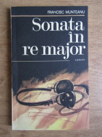 Anticariat: Francisc Munteanu - Sonata in re major