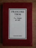 Francoise Thom - La langue de bois