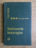 Anticariat: George Popa - Sindroamele hemoragice