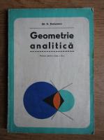 Anticariat: Gh. D. Simionescu - Geometrie analitica. Manual pentru clasa a XI-a