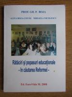 Anticariat: Gheorghe Boja - Rataciri si popasuri educationale. In cautarea Reformei
