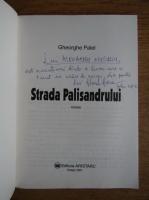 Anticariat: Gheorghe Palel - Strada Palisandrului (cu autograful autorului)