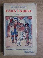 Anticariat: Hector Malot - Fara familie (volumul 2, 1936)