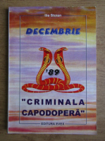 Anticariat: Ilie Stoian - Decembrie '89. Criminala capodopera