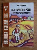 Ion Creanga - Alte povesti si poezii. Articole. Corespondenta