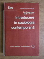Ionel Ungureanu, Stefan Costea - Introducere in sociologia contemporana
