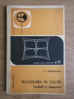 Anticariat: J. A. Reddihough - Televiziunea in culori. Intrebari si raspunsuri