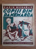 Karin Michaelis - Copiii din Danemarca (1940)