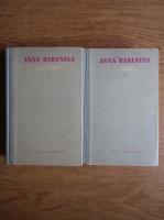 Anticariat: Lev Tolstoi - Anna Karenina (volumele 1, 2)
