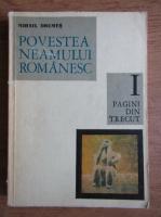 Mihail Drumes - Povestea neamului romanesc de la inceput si pana in zilele noastre (volumul 1)
