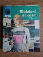 Anticariat: Natalia Tautu Stanescu - Dulciuri de casa (volumul 2)