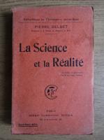 Pierre Delbet - La science et la realite (1916)