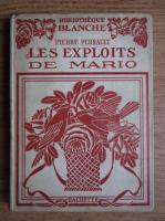 Anticariat: Pierre Perrault - Les exploits de Mario (1925)