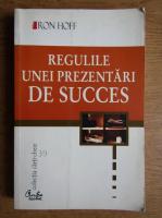 Ron Hoff - Regulile unei prezentari de succes