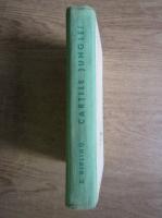 Anticariat: Rudyard Kipling - Cartile junglei